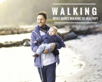 What makes walking so healthy?