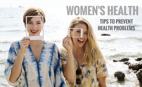 Tips To Prevent Women's Health Problems
